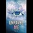 Unravel Me (versione italiana) (Trilogia di Shatter Me)