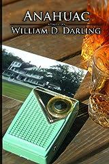 Anahuac (A Texas Story Book 2) Kindle Edition