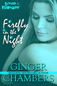 Firefly in the Night (The Love & Danger collection Book 1)