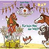 Die Haferhorde – Teil 10: Für kein Heu der Welt: Ungekürzte Lesung mit Bürger Lars Dietrich (2 CDs)