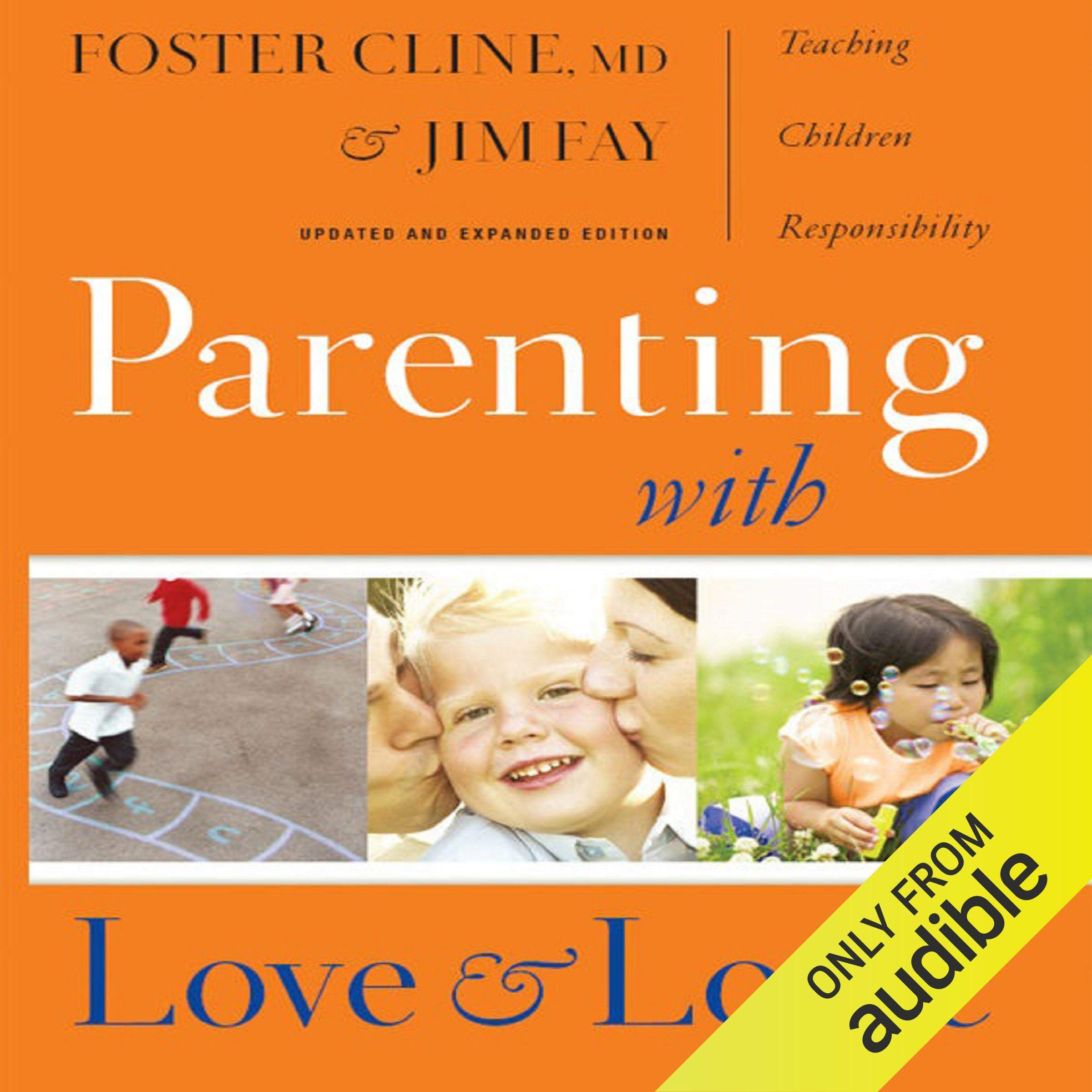 Parenting With Love And Logic  Teaching Children Responsibility    Updated And Expanded Edition