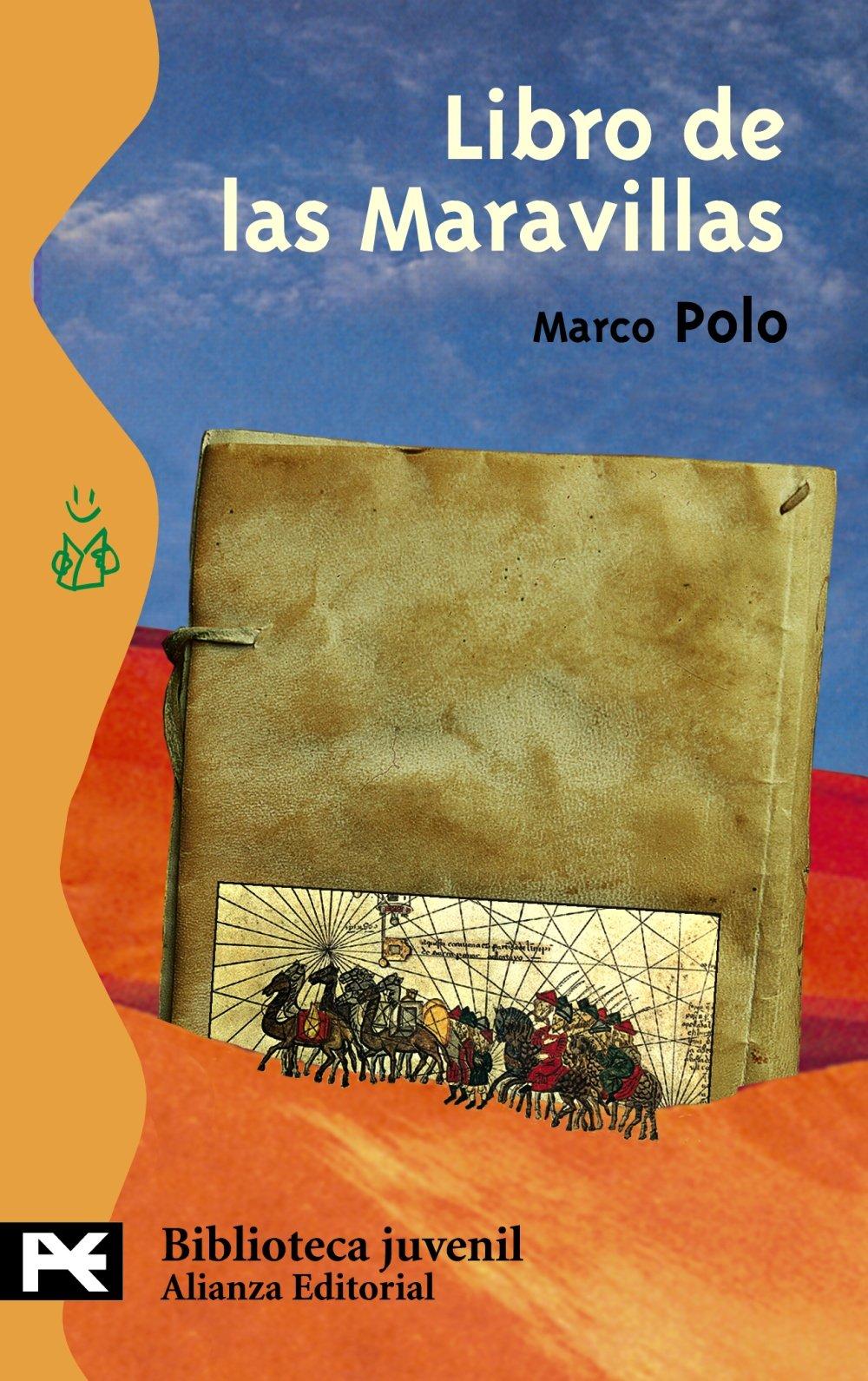 Libro de las Maravillas El Libro De Bolsillo - Bibliotecas Temáticas - Biblioteca Juvenil: Amazon.es: Marco Polo, Mauro Fernández Alonso de Armiño: Libros