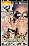 New Girl: A Reverse Harem High School Bully Romance (Reighton Preparatory Academy Book 1)