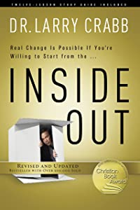 Inside Out [25th Anniversary Repack] by Dr. Larry Crabb (2013) Paperback
