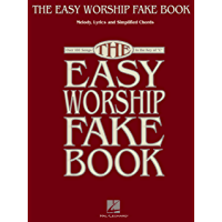 """The Easy Worship Fake Book: Over 100 Songs in the Key of """"C"""" book cover"""