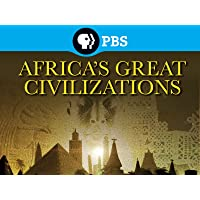 Africa's Great Civilizations Season 1