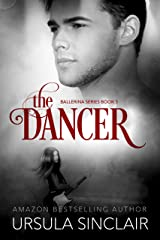 The Dancer: The Ballerina Series Book 3 Kindle Edition