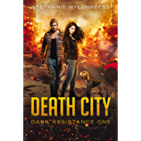 Death City: A Post-Apocalyptic Adventure (Dark Resistance Book 1) (English Edition)