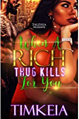 When A Rich Thug Kills For You Kindle Edition