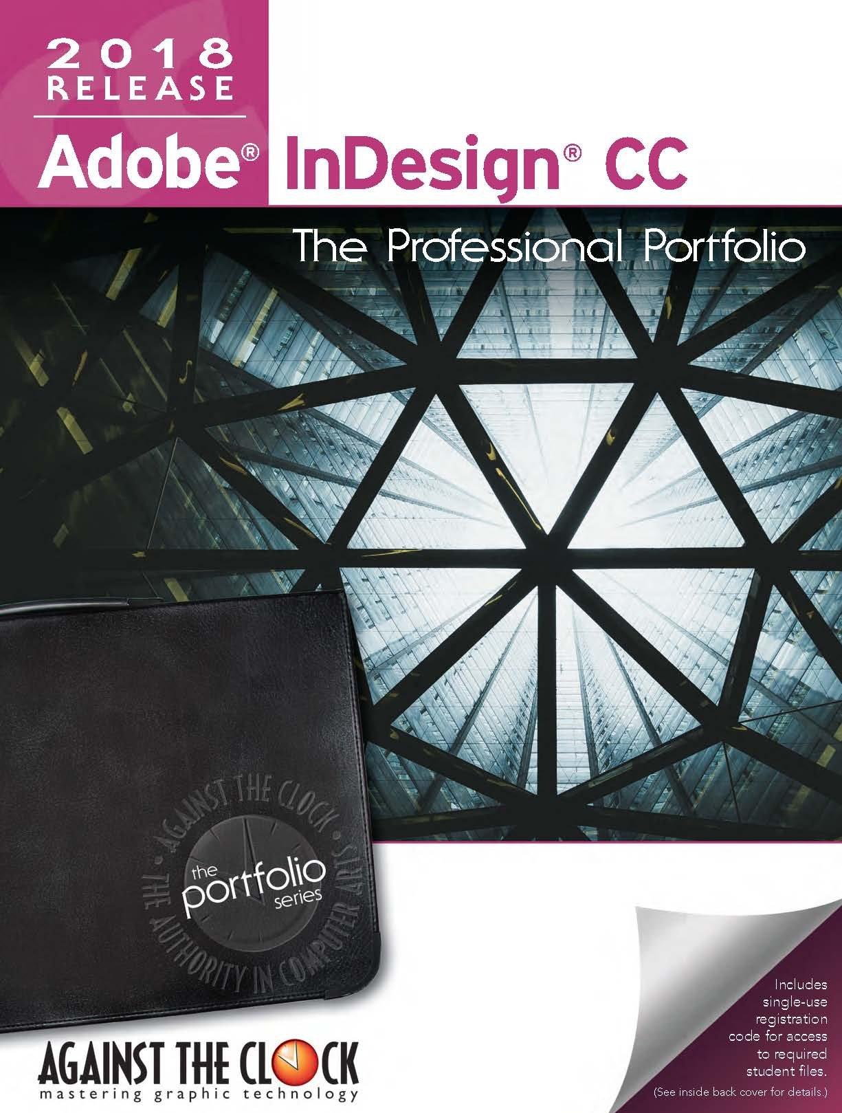 Adobe InDesign CC 2018: The Professional Portfolio: Against The Clock.  Inc.: 9781946396051: Amazon.com: Books