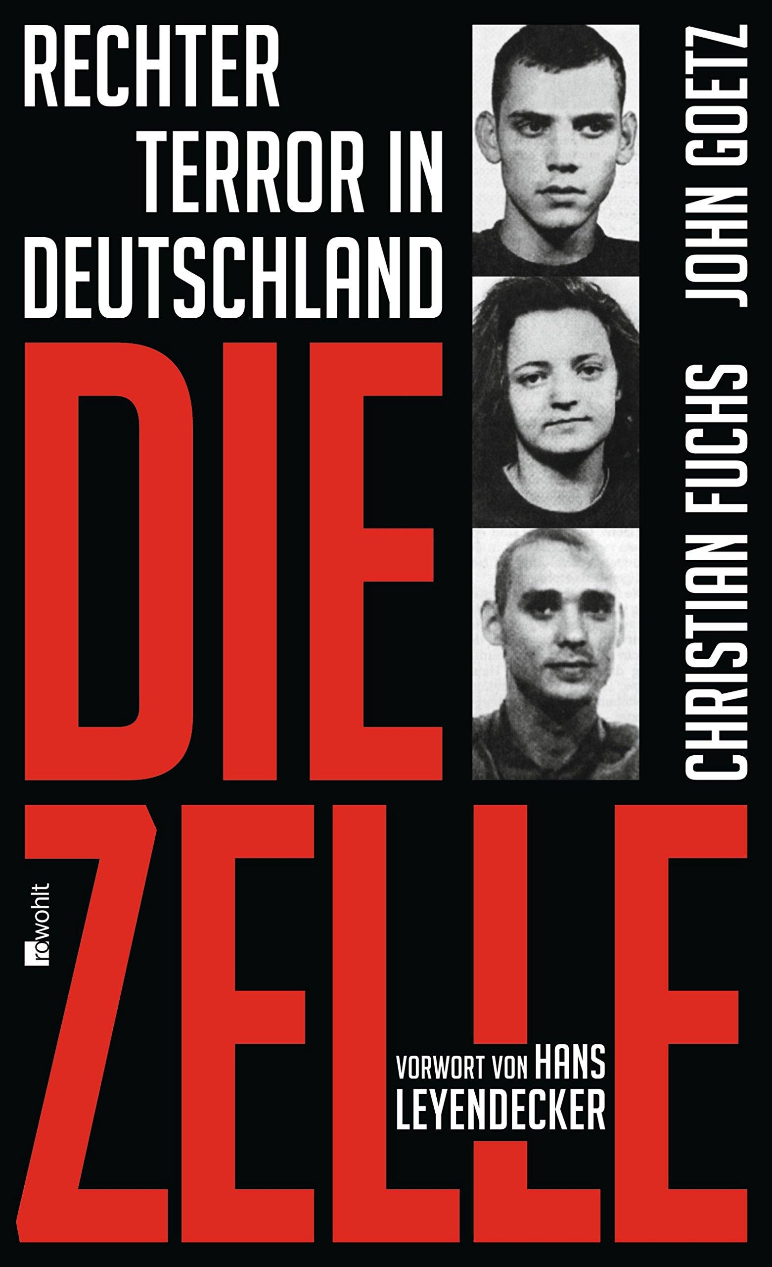Die Zelle: Rechter Terror in Deutschland