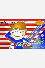 JIMMY JET #14 - The Pledge of Allegiance