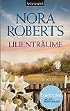 Lilienträume: Roman (Die Blüten-Trilogie 2)