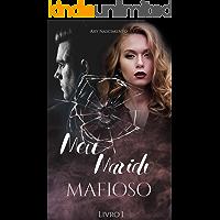 Meu marido mafioso: Matheo & Melissa (SÉRIE CHEFES DA MÁFIA Livro 1)