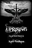 Uprising (Fallen from Grace Book 2)