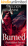 Burned: Forbidden Series - Book Four