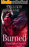 Burned: Forbidden Series - Book Four