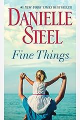 Fine Things: A Novel Kindle Edition