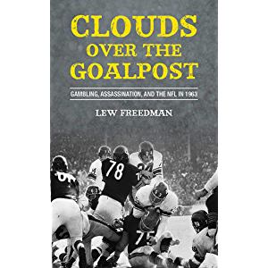 Clouds over the Goalpost: Gambling, Assassination, and the NFL in 1963