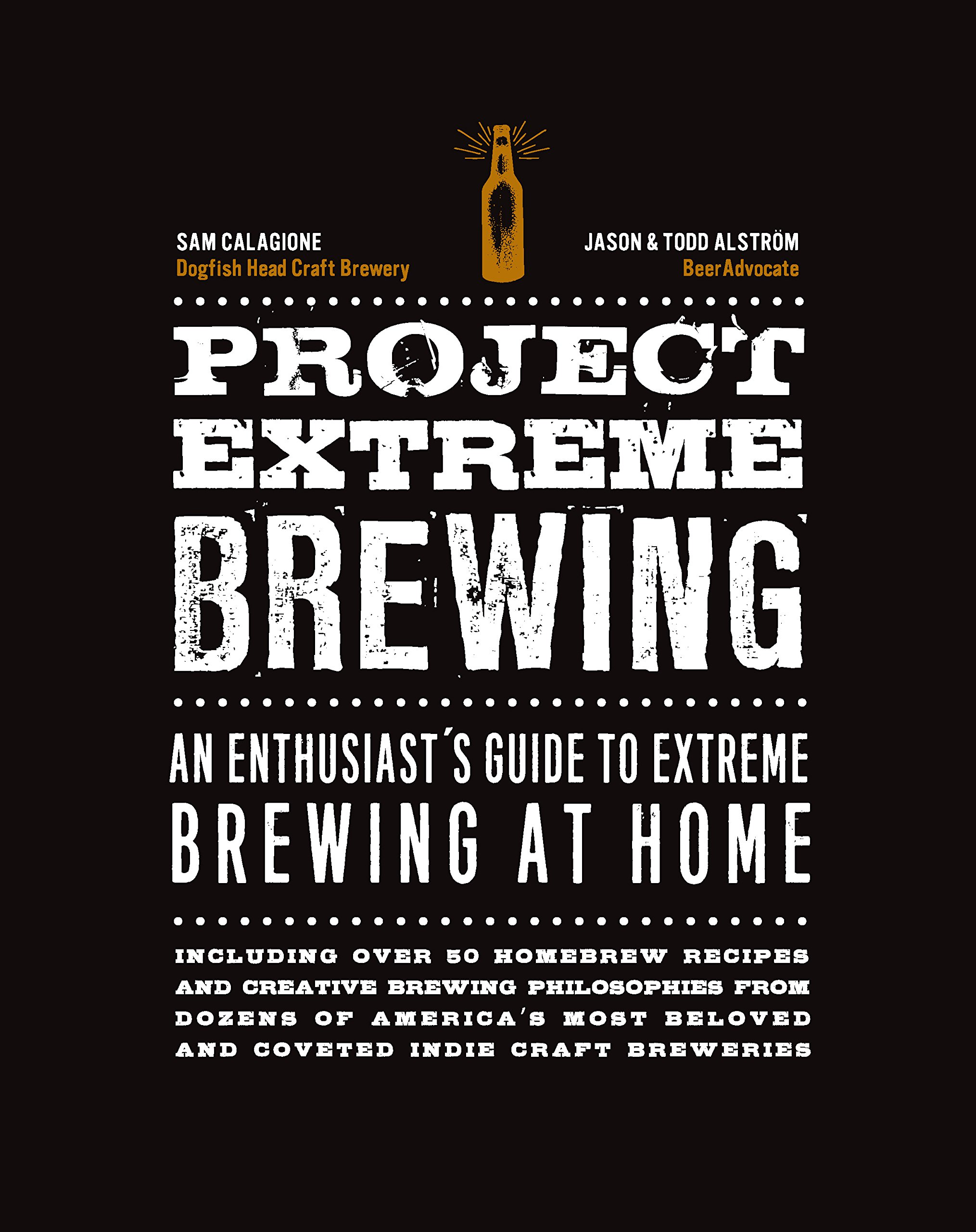 Read Online Project Extreme Brewing: An Enthusiast's Guide to Extreme Brewing at Home pdf