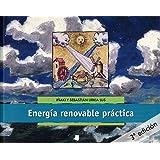 Energía renovable práctica (Ecología)