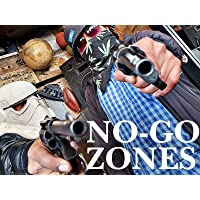 No-Go Zones - The Worlds Toughest Places