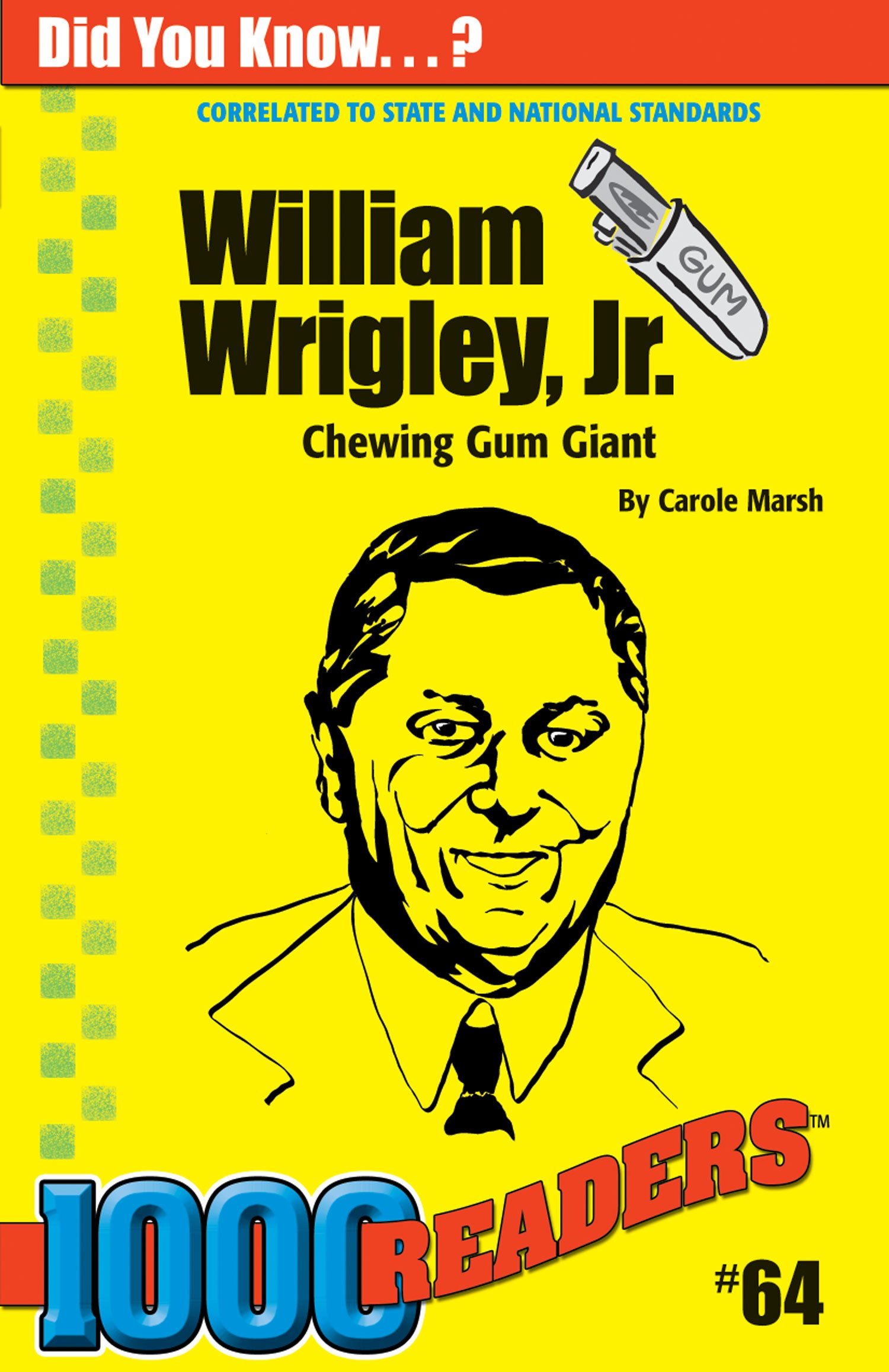 Read Online William Wrigley, Jr.: Chewing Gum Giant (64) (1000 Readers) pdf