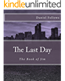 The Last Day (The Book of Jim 1)