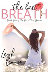 The Last Breath (The Breathless Series Book 1) Kindle Edition
