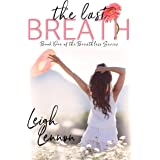 The Last Breath (The Breathless Series Book 1)