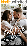 Let Me In (The Ink Well Chronicles Book 1)
