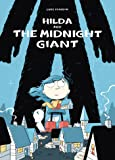 Hilda and the Midnight Giant: Book 2 (Hildafolk)