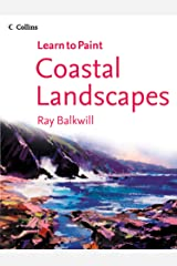 Coastal Landscapes (Collins Learn to Paint) Kindle Edition