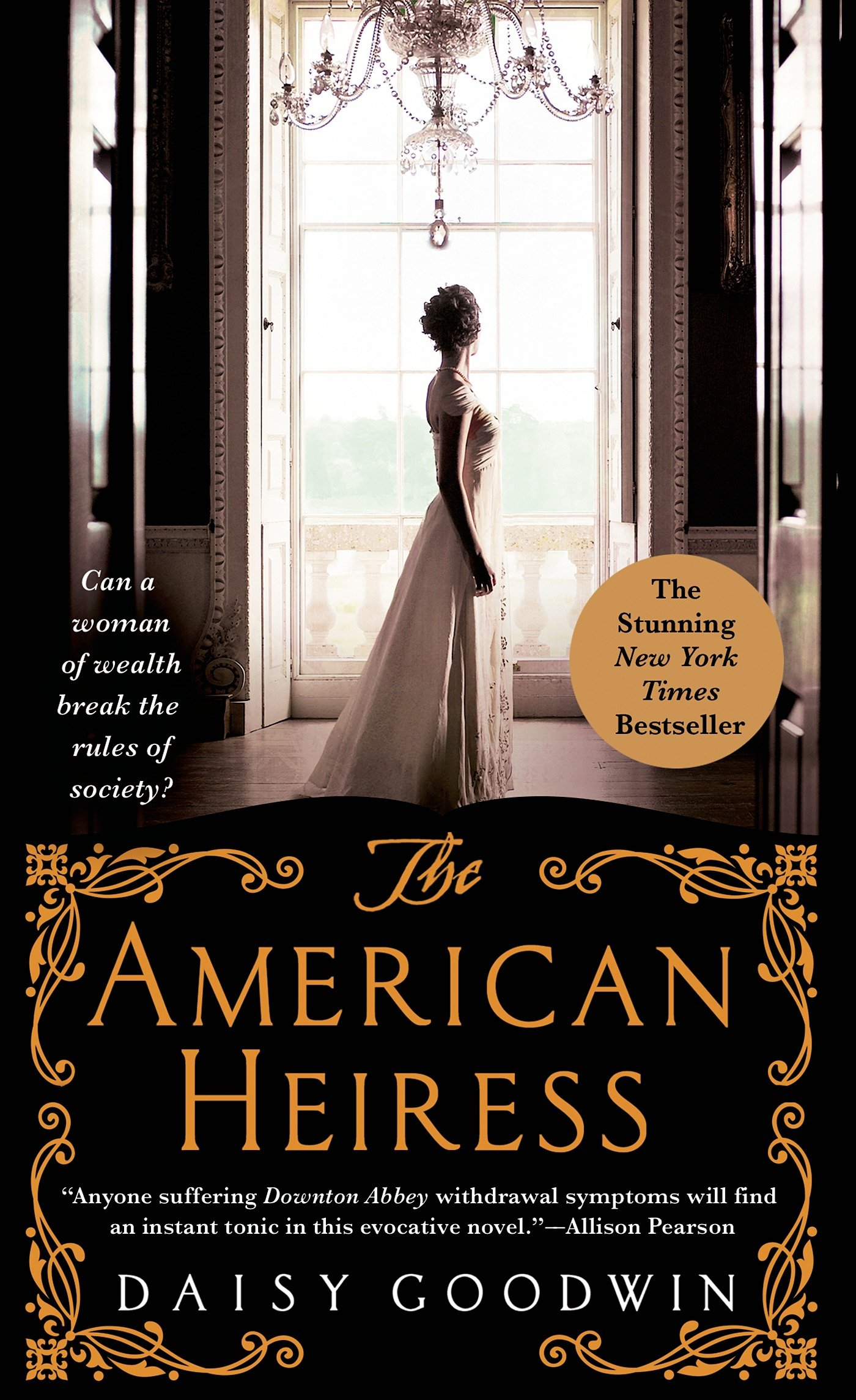 The American Heiress: A Novel ebook