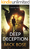Deep Deception: A Dan Roy Thriller (Dan Roy Series Book 6) (English Edition)