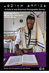 Jewish Africa: A Cultural and Historical Photographic Survey Kindle Edition