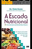 A escada nutricional: Uma alternativa ao método Dukan clássico