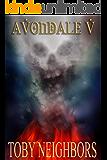 Avondale V: The Avondale Series Book 5