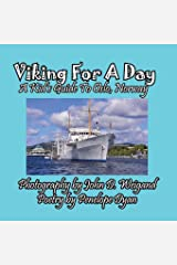 Viking For A Day, A Kid's Guide to Oslo, Norway Paperback