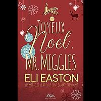 Joyeux noël Mr. Miggles (MM) (French Edition)