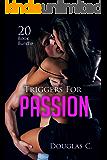 Erotica: Triggers For Passion (New Adult Romance Bundle)(Erotic Sex Taboo Box Set) (English Edition)