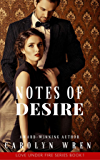 Notes of Desire (Love Under Fire Series Book 1)