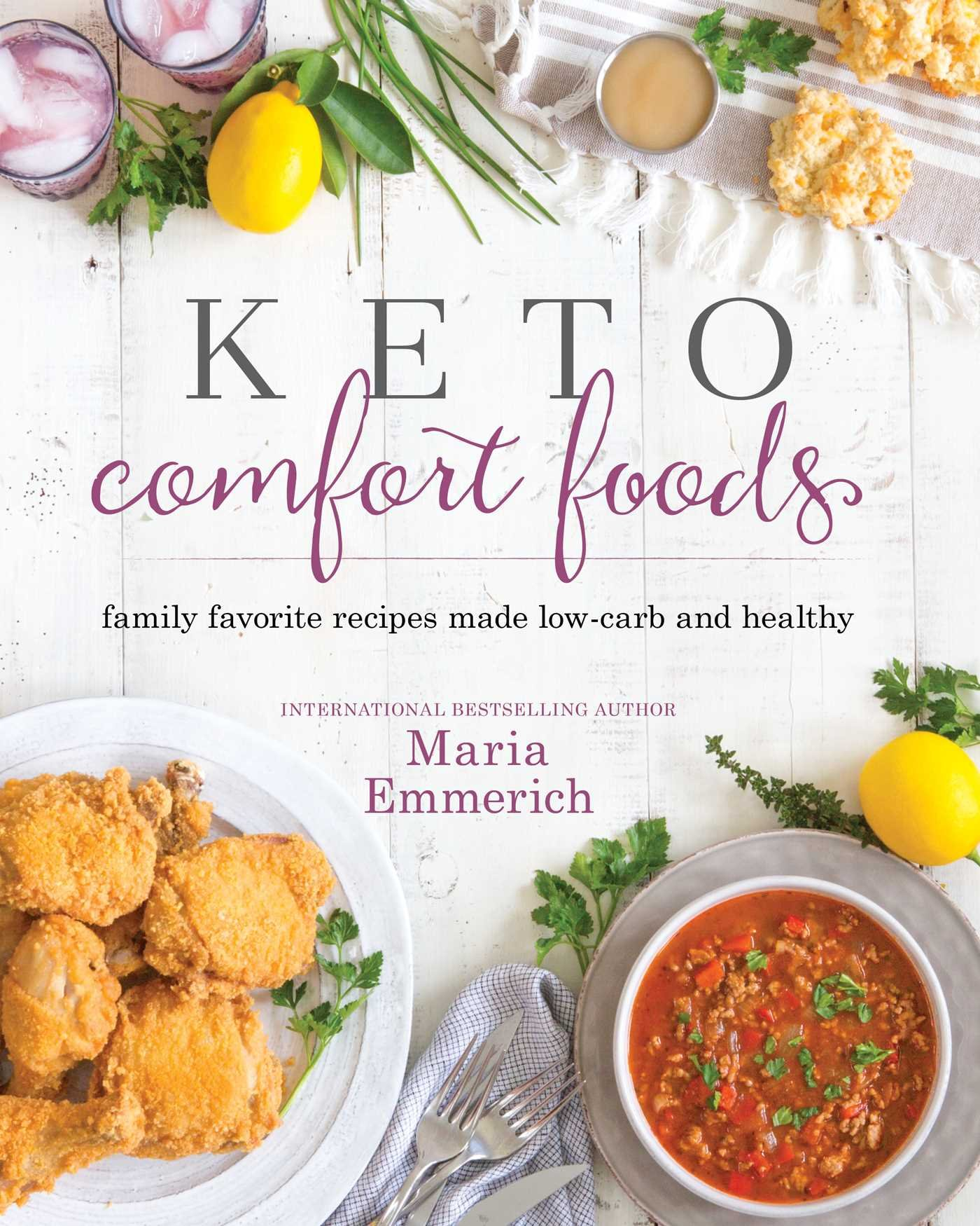 Keto Comfort Foods  Family Favorite Recipes Made Low Carb And Healthy  Volume 1