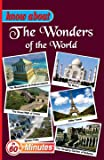 Know About The Wonders of The World (Know About Series)