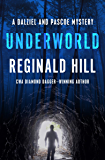 Underworld (The Dalziel and Pascoe Mysteries Book 10)