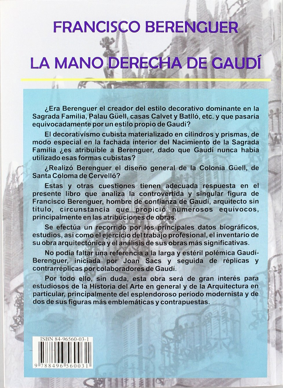 FRANCISCO BERENGUER MANO DCHA DE GAUDI: Jose Luis Ros Perez: 9788496560031: Amazon.com: Books