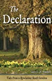 The Declaration: Tales from a Revolution - South-Carolina