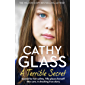 A Terrible Secret: Scared for her safety, Tilly places herself into care. A shocking true story.