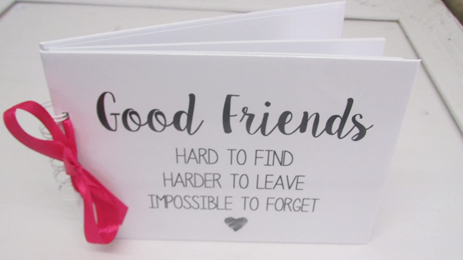 QUOTE 'GOOD FRIENDS' MEMORY BOOK SCRAPBOOK ALBUM PRESENT GIFT ANY OCCASION