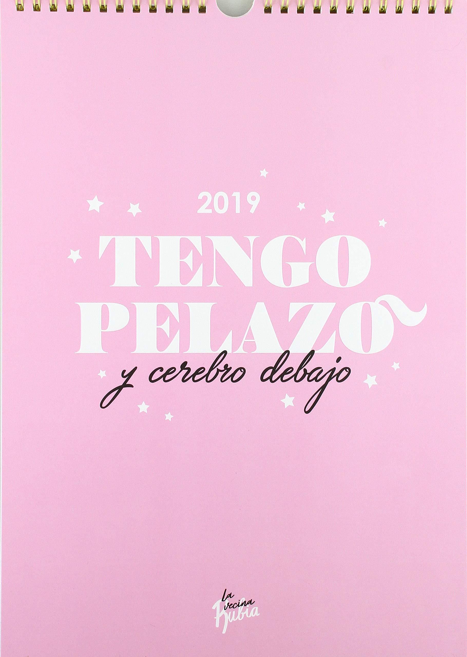 Calendario pared Vecina Rubia 2019. Tengo pelazo y cerebro ...